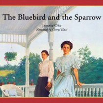 The Bluebird and the Sparrow (Women of the West Series, Book #10)