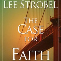 The Case for Faith: Complete