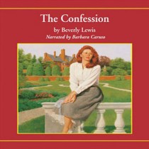 The Confession (Heritage of Lancaster County, Book #2)