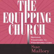 Equipping Church: Serving Together to Transform Lives