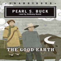 The Good Earth (The Good Earth Trilogy, Book #1)