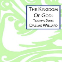 Renovare: The Kingdom Of God Teaching Series