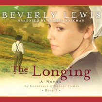 The Longing (The Courtship of Nellie Fisher, Book #3)