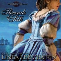 Threads of Silk (The Silk House Series, Book #3)
