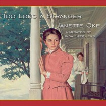 Too Long a Stranger (Women of the West Series, Book #9)