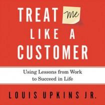 Treat Me Like a Customer