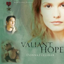 Valiant Hope (Homeland Heroes Series, Book #3)