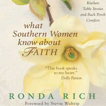 What Southern Women Know About Faith