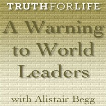 A Warning to World Leaders