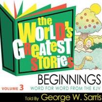 The World's Greatest Stories KJV V3: Beginnings