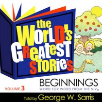 The World's Greatest Stories NIV V3: Beginnings