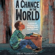 A Chance in the World (Young Readers Edition)