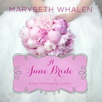 A June Bride (A Year of Weddings Novella, Book #7)
