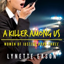 A Killer Among Us (Women of Justice, Book #3)