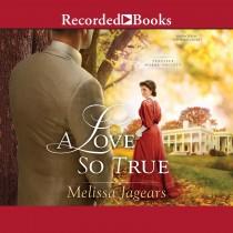 A Love So True (Teaville Moral Society, Book #2)