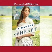 A Matter of Heart (Lone Star Brides Series, Book #3)