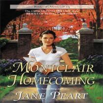 A Montclair Homecoming (Brides of Montclair, Book #15)