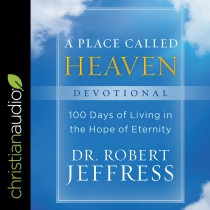 A Place Called Heaven Devotional