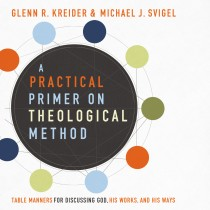 A Practical Primer on Theological Method