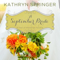 A September Bride (A Year of Weddings Novella, Book #10)