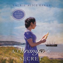 A Stranger's Secret (Cliffs of Cornwall, Book #2)