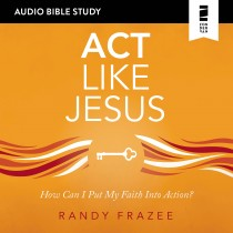 Act Like Jesus (Audio Bible Studies)