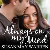 Always on My Mind (Christiansen Family, Book #4)