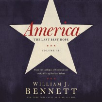 America: The Last Best Hope (Volume III)