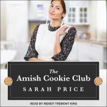 The Amish Cookie Club (Amish Cookie Club, Book #1)