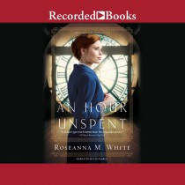 An Hour Unspent (Shadows Over England, Book #3)