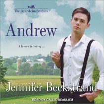 Andrew (Petersheim Brothers, Book #1)