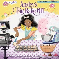 Ansley's Big Bake Off (Faithgirlz / The Daniels Sisters, Book #1)