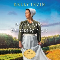 Beneath the Summer Sun (Every Amish Season, Book #2)