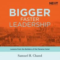 Bigger, Faster Leadership