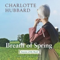 Breath of Spring (The Seasons of the Heart Series, Book #4)