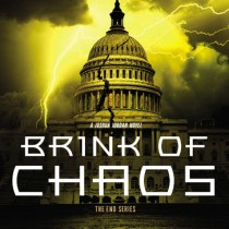 Brink of Chaos (The End Series, Book #3)
