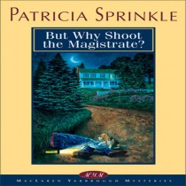 But Why Shoot the Magistrate (Thoroughly Southern Mysteries, Book #2)