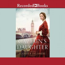 The Captain's Daughter (London Beginnings, Book #1)