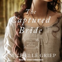The Captured Bride (Daughters of the Mayflower, Book #3)