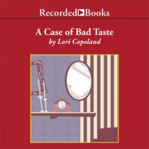 A Case of Bad Taste (A Morning Shade Mystery, Book #1)