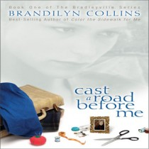 Cast a Road Before Me (The Bradleyville Series, Book #1)