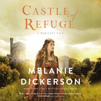 Castle of Refuge (A Dericott Tale, Book #2)