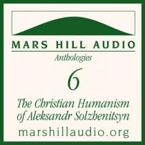 The Christian Humanism of Aleksandr Solzhenitsyn