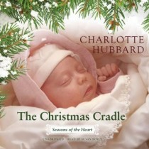 The Christmas Cradle (The Seasons of the Heart Series, Book #6)