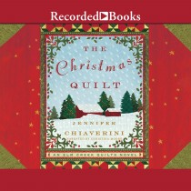 The Christmas Quilt (ELM Creek Quilts, Book #8)