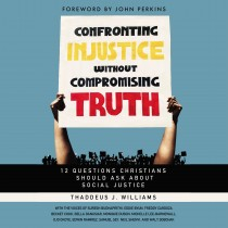 Confronting Injustice without Compromising Truth - Audio Lectures