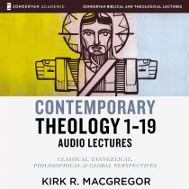 Contemporary Theology Sessions 1-19: Audio Lectures