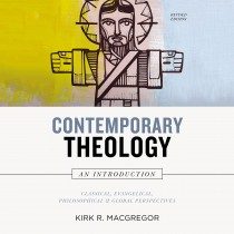 Contemporary Theology:  An Introduction, Revised Edition