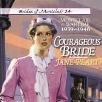 Courageous Bride (Brides of Montclair, Book #14)