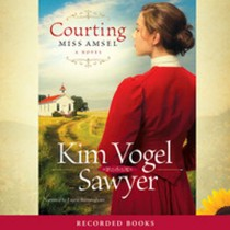 Courting Miss Amsel (Heart of the Prairie, Book #6)